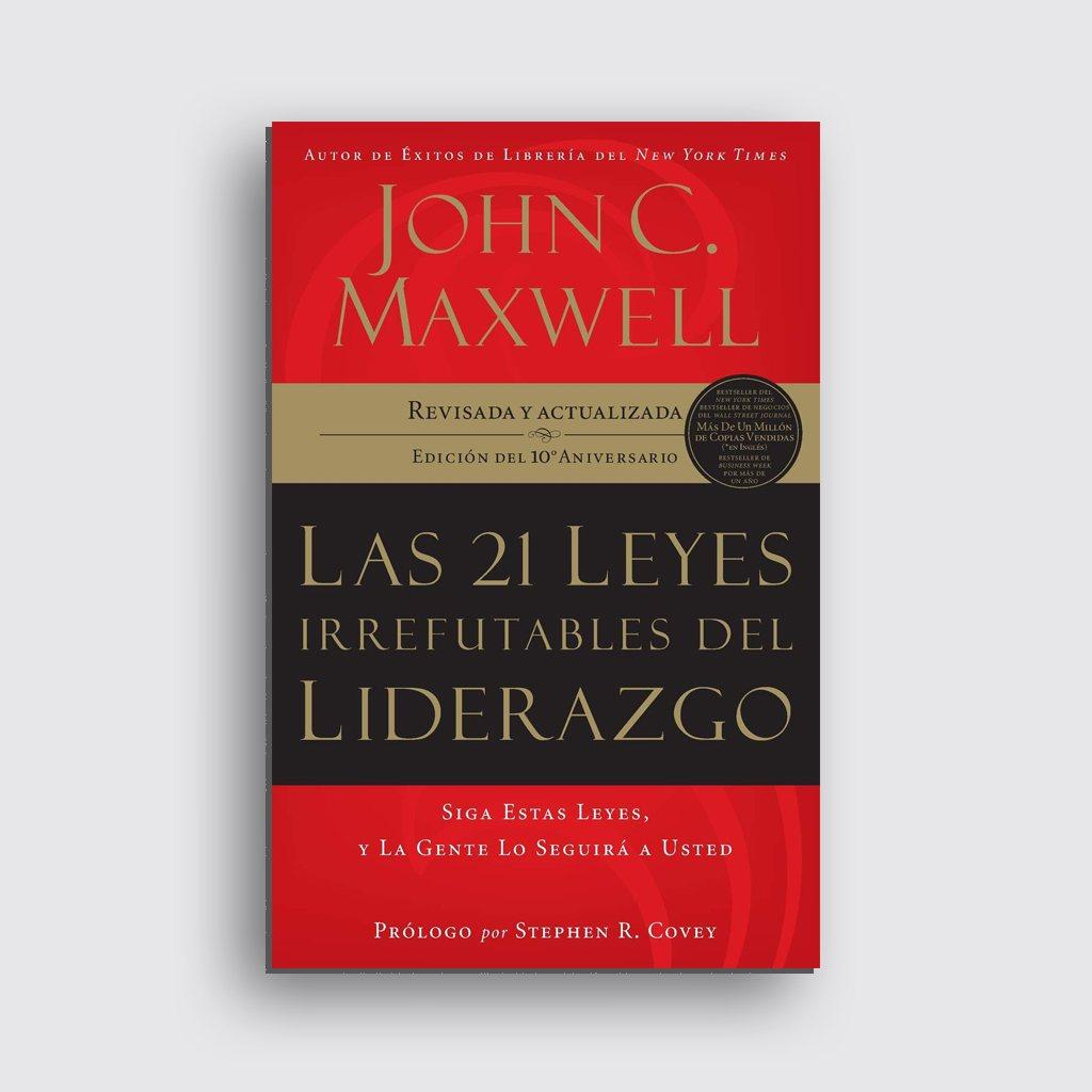 Libros sobre motivación personal - 'Las 21 leyes irrefutables del liderazgo' de John C. Maxwell