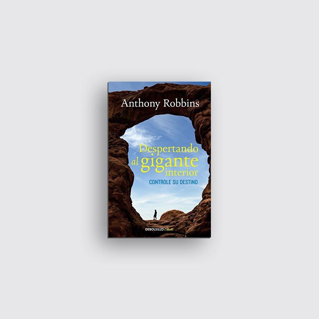 Libros sobre motivación personal - 'Despertando al gigante interior' de Anthony Robbins