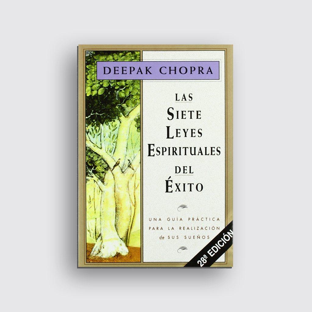 Libros sobre motivación personal - 'Las siete leyes del éxito' de Deepak Chopra