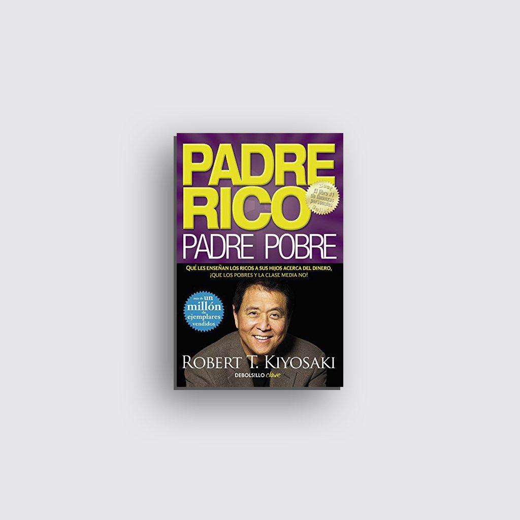 Libros sobre motivación personal - 'Padre rico, padre pobre' de Robert T. Kiyosaki