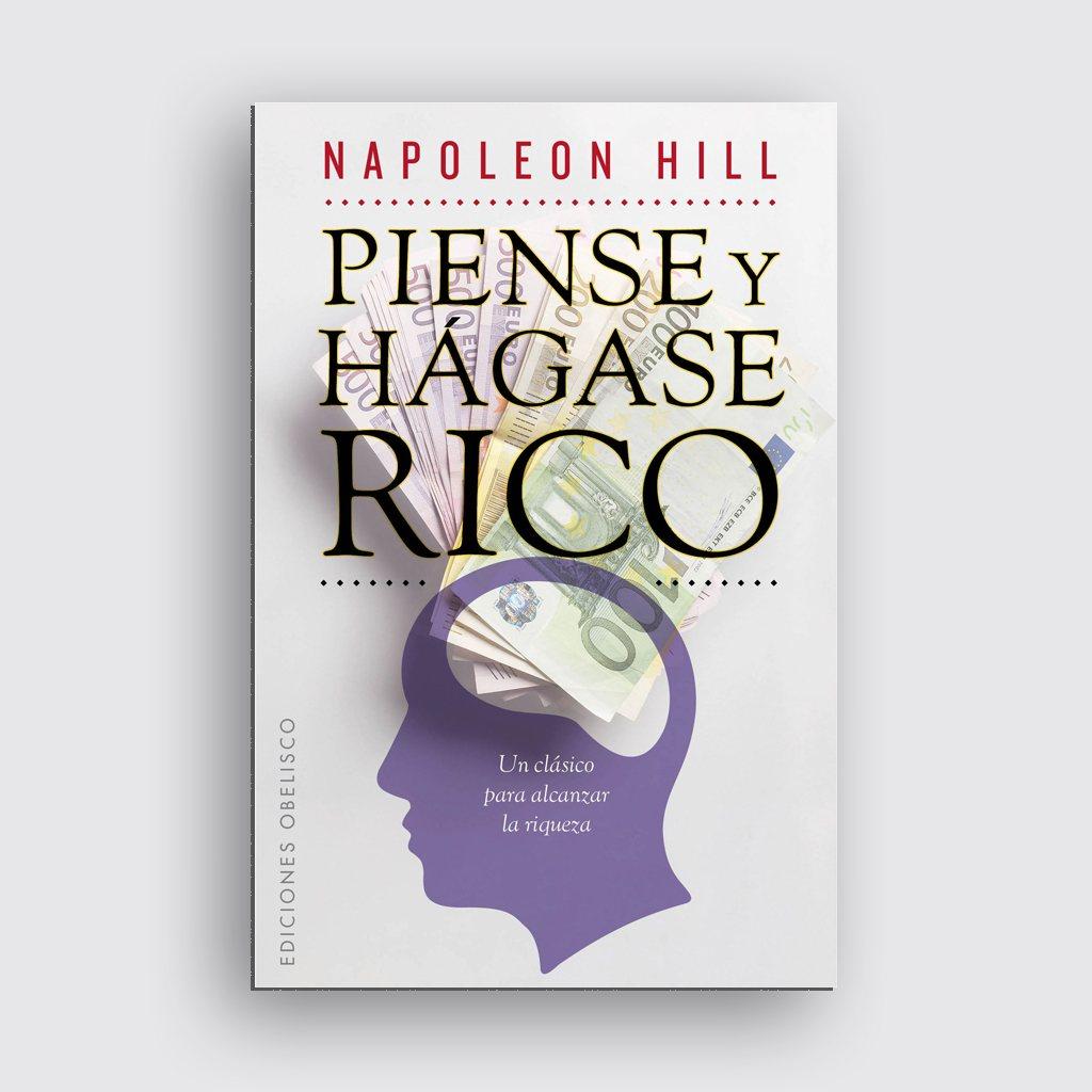 Libros de motivación personal - 'Piense y hágase rico' de Napoleon Hill